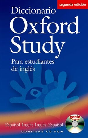 DICCIONARIO OXFORD STUDY PARA ESTUDIANTES DE INGLÉS. ESPAÑOL-INGLÉS/INGLÉS-ESPAÑ