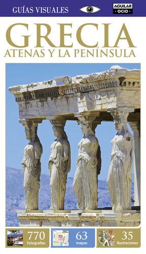 GRECIA. ATENAS Y LA PENÍNSULA (GUÍAS VISUALES)