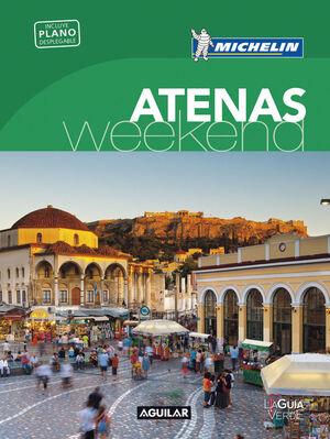 ATENAS (LA GUÍA VERDE WEEKEND)