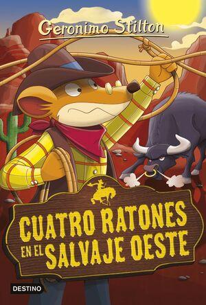 GS27N.CUATRO RATONES EN EL SALVAJE OESTE