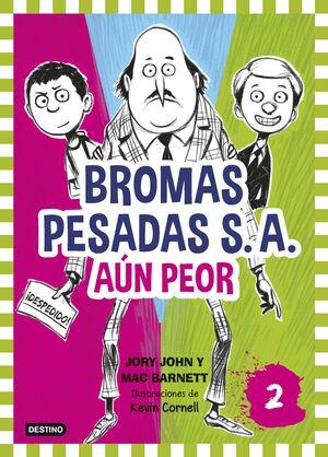 BROMAS PESADAS S.A.2. AÚN PEOR