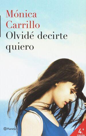 OLVIDÉ DECIRTE QUIERO (LIBRO + DIARIO)