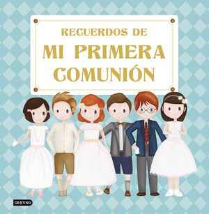 RECUERDOS DE MI PRIMERA COMUNION