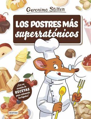 LOS POSTRES MÁS SUPERRATÓNICOS