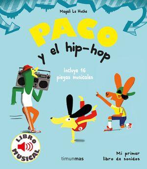 PACO Y EL HIP-HOP LIBRO MUSICAL