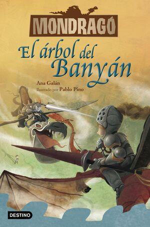 MONDRAGÓ 4. EL ÁRBOL DEL BANYÁN