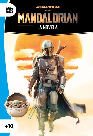 STAR WARS. THE MANDALORIAN. LA NOVELA