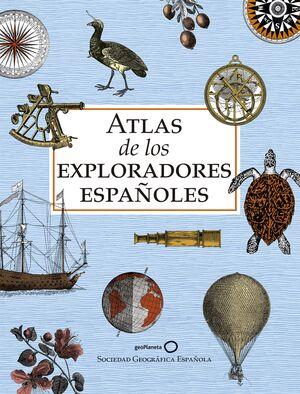 ATLAS DE LOS EXPLORADORES ESPAÑOLES (EDICION REDUCIDA)