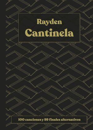 CANTINELA. 100 CANCIONES Y 99 FINALES ALTERNATIVOS
