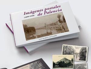 IMÁGENES POSTALES DE PALENCIA (1899-1930)