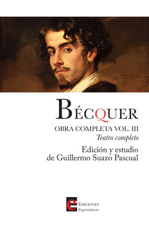 BÉCQUER. OBRA COMPLETA.  VOLUMEN 3