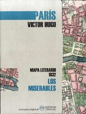 PARIS LOS MISERABLES