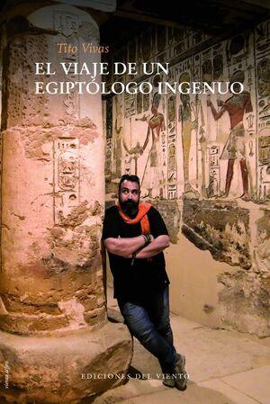 VIAJE DE UN EGIPTOLOGO INGENUO,EL NE