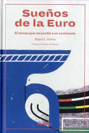 SUEÑOS DE LA EURO