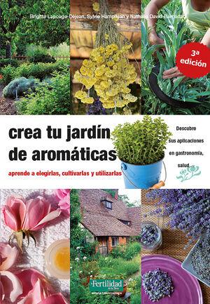 CREA TU JARDIN DE AROMATICAS