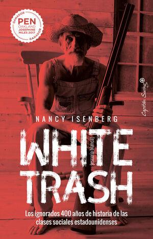 WHITE TRASH ESCORIA BLANCA