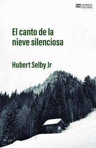 EL CANTO DE LA NIEVE SILENCIOSA