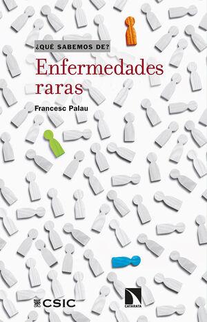 ENFERMEDADES RARAS (QUE SABEMOS DE)