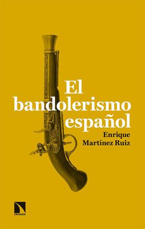 BANDOLERISMO ESPAÑOL