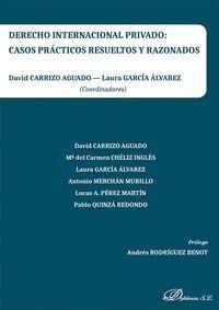 DERECHO INTERNACIONAL PRIVADO CASOS PRACTICOS RESUELTOS Y R