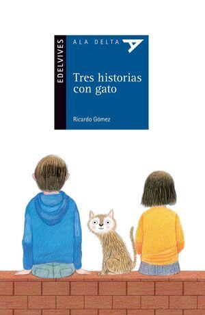 TRES HISTORIAS CON GATO