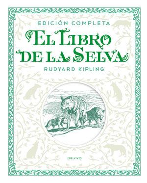 EL LIBRO DE LA SELVA. EDICIÓN COMPLETA