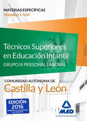 TÉCNICOS SUPERIORES EN EDUCACIÓN INFANTIL DE LA ADMINISTRACIÓN DE CASTILLA Y LEÓ