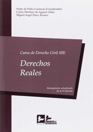 CURSO DERECHO CIVIL III . DERECHOS RALES