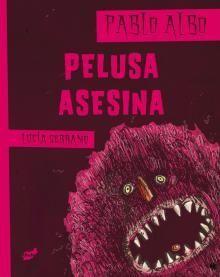 PELUSA ASESINA