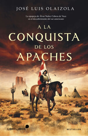 A LA CONQUISTA DE LOS APACHES
