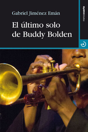 EL ÚLTIMO SOLO DE BUDDY BOLDEN