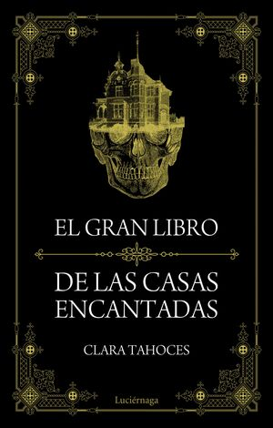 EL GRAN LIBRO DE LAS CASAS ENCANTADAS