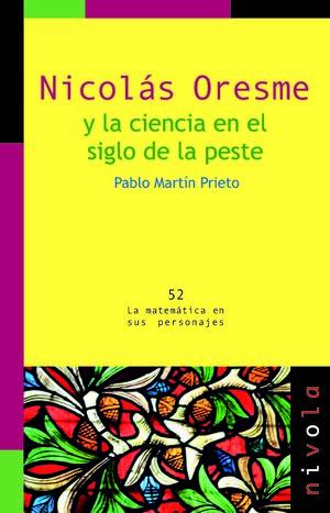NICOLÁS ORESME Y LA CIENCIA EN EL SIGLO DE LA PESTE