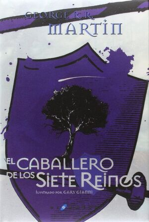 EL CABALLERO DE LOS SIETE REINOS
