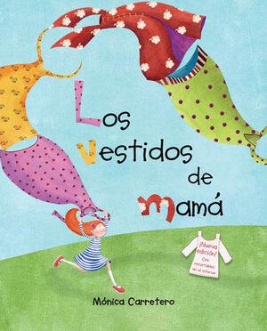 LOS VESTIDOS DE MAMÁ