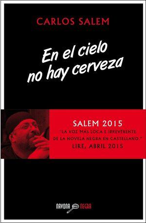 EN EL CIELO NO HAY CERVEZA