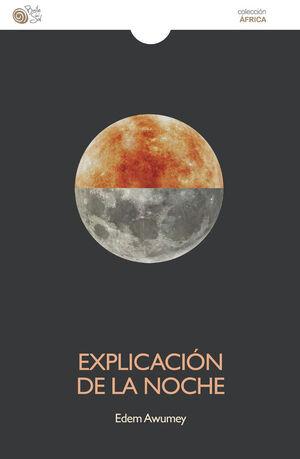 EXPLICACIÓN DE LA NOCHE