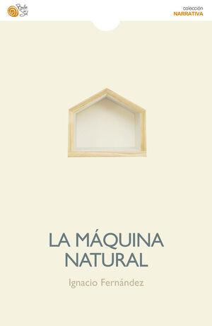 LA MÁQUINA NATURAL