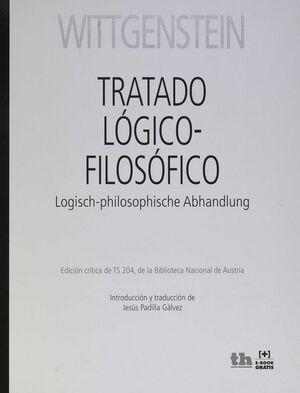 TRATADO LÓGICO-FILOSÓFICO. LOGISCH-PHILOSOPHISCHE ABHANDLUNG