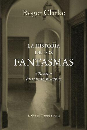 LA HISTORIA DE LOS FANTASMAS