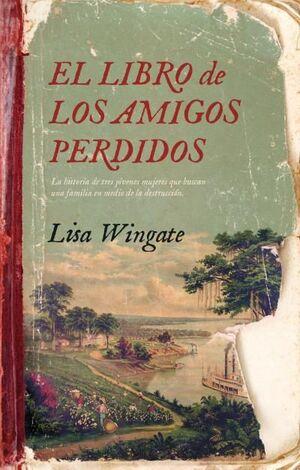 EL LIBRO DE LOS AMIGOS PERDIDOS
