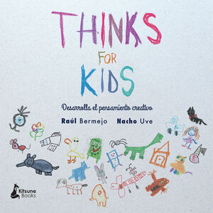THINKS FOR KIDS