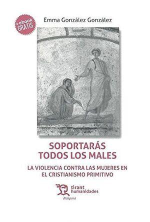 SOPORTARÁS TODOS LOS MALES.