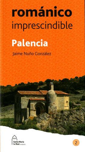 PALENCIA ROMÁNICO IMPRESCINDIBLE