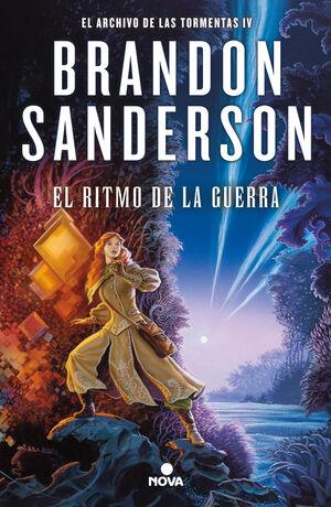 EL RITMO DE LA GUERRA (EL ARCHIVO DE LAS TORMENTAS 4)