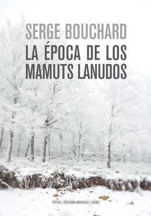 ÉPOCA DE LOS MAMUTS LANUDOS, LA