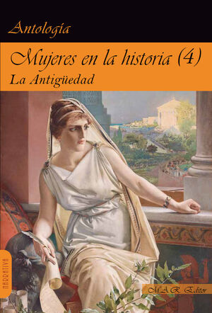 4.MUJERES EN LA HISTORIA:LA ANTIGÜEDAD