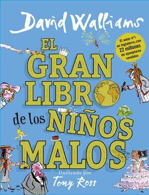 GRAN LIBRO DE LOS NIÑOS MALOS