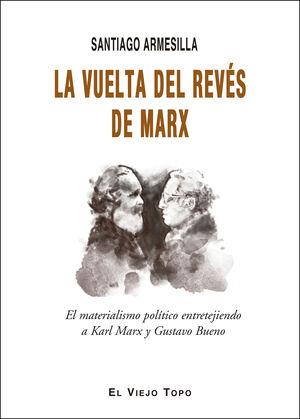 LA VUELTA DEL REVES DE MARX