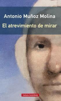 EL ATREVIMIENTO DE MIRAR- RUSTEGA